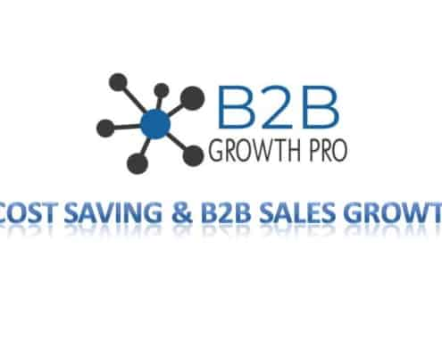 How to use B2B GROWTH PRO for your Business Cost Saving B2B Sales Growth Guide