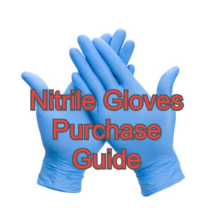 Nitrile Gloves Purchase Guide